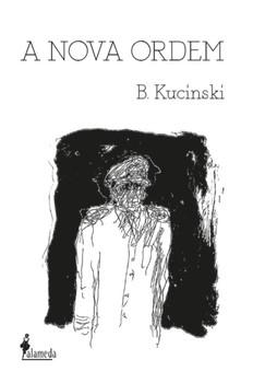 A nova ordem, livro de B. Kucinski