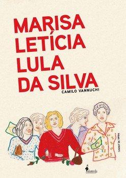 Marisa Letícia Lula da Silva, livro de Camilo Vannuchi