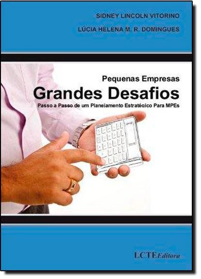Pequenas Empresas Grandes Desafios, livro de Sidney Lincoln Vitorino