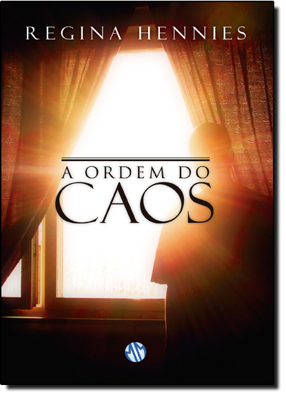 Ordem do Caos, A, livro de Regina Hennies