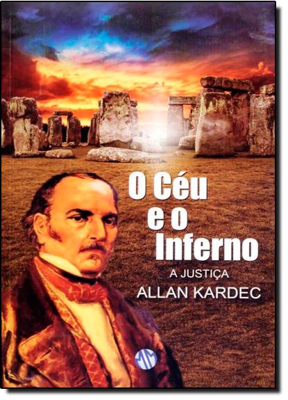 Céu eo Inferno, O: A Justiça, livro de Allan Kardec