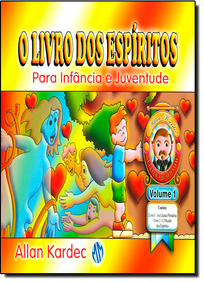 Livro dos Espíritos, O: Para Infância e Juventude - Vol.1, livro de Allan Kardec