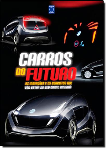 Carros do Futuro, livro de Editora Europa