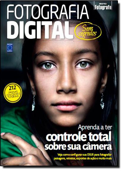 Fotografia Digital Sem Segredos, livro de Editora Europa