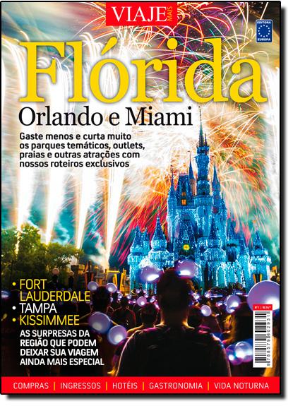 Flórida, Orlando e Miami - Coleção Especial Viaje Mais, livro de Editora Europa