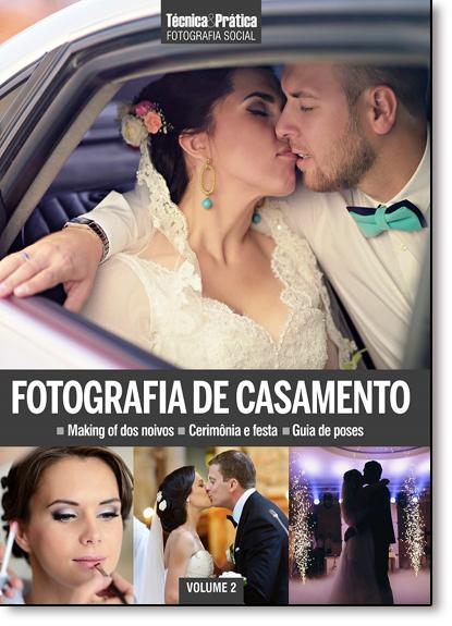 Fotografia de Casamento - Vol.2 - Coleção Técnica e Prática Fotografia Social, livro de Editora Europa