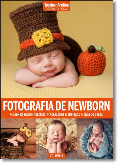 Fotografia de Newborn - Vol.4 - Coleção T & P Fotografia Social, livro de Editora Europa