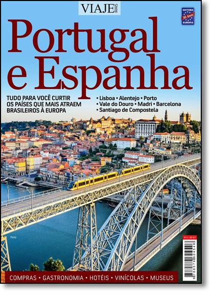 Especial Viaje Mais - Portugal e Espanha Edição 04, livro de Editora Europa
