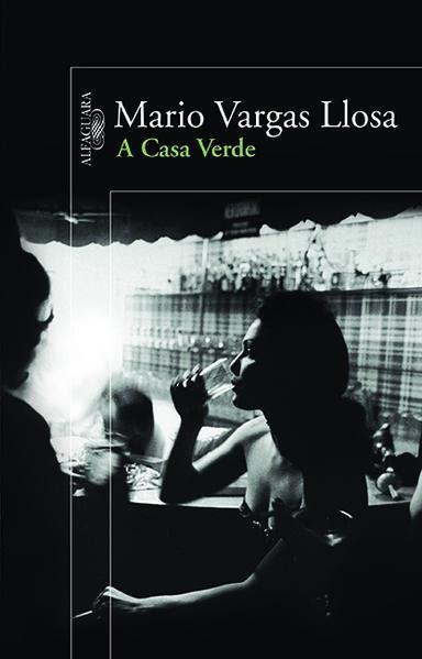 Casa Verde, A, livro de Mário Vargas Llosa