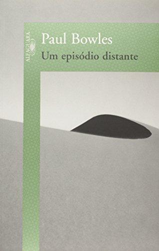 Episódio distante, Um, livro de Paul Bowles