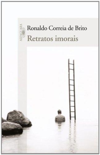 Retratos imorais, livro de Ronaldo Correia de Brito