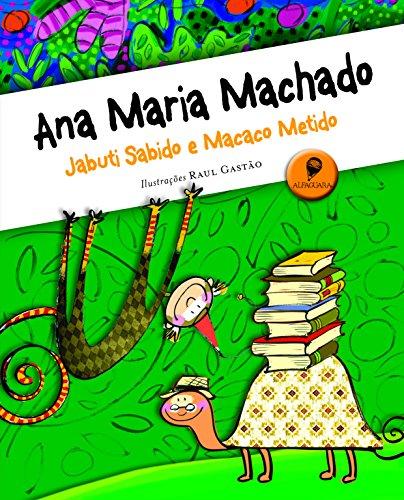 Jabuti sabido e macaco metido, livro de Ana Maria Machado