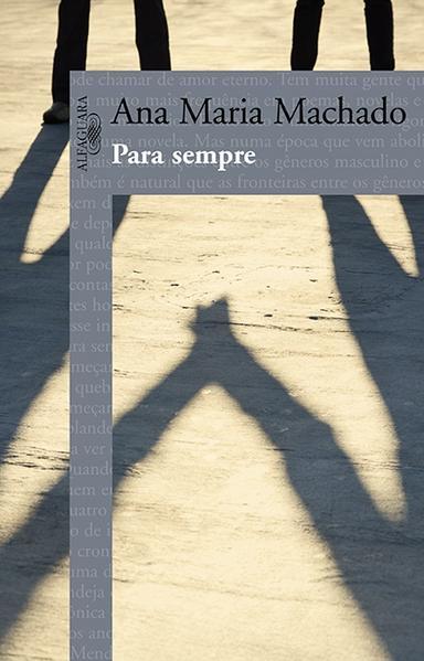 Para sempre, livro de Ana Maria Machado