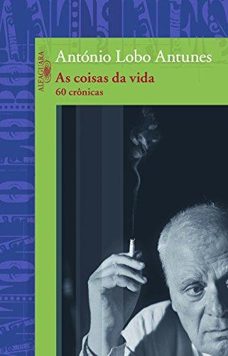 Coisas da vida, As, livro de António Lobo Antunes
