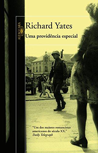 Uma providência especial, livro de Richard Yates