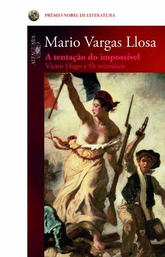 Tentação do impossível, A, livro de Mario Vargas Llosa