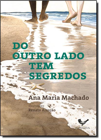 Do Outro Lado Tem Segredo, livro de Ana Maria Machado