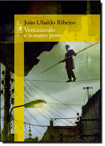 Vencecavalo e o Outro Povo, livro de João Ubaldo Ribeiro