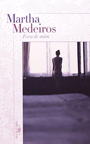 Fora de mim, livro de Martha Medeiros