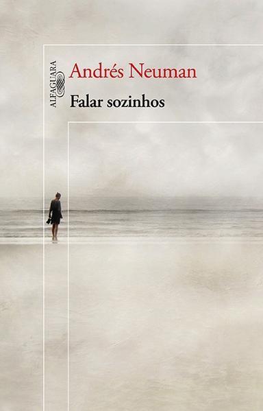 Falar Sozinhos, livro de Andrés Neuman