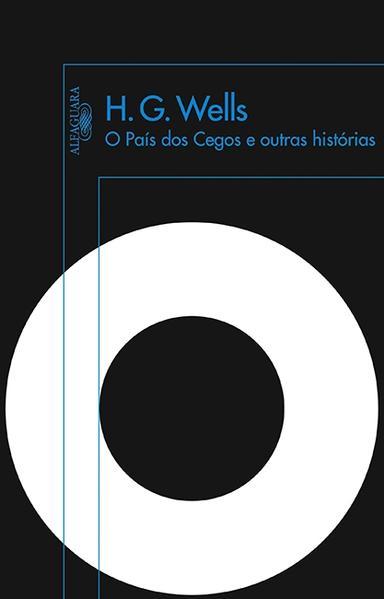 País dos Cegos e Outras Histórias, O, livro de H. G. Wells