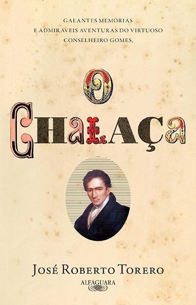 Chalaça, O, livro de Jose Roberto Torero