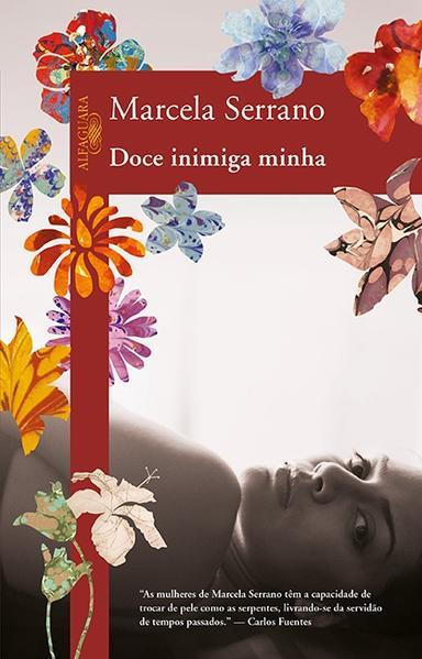 Doce Inimiga Minha, livro de Marcela Serrano
