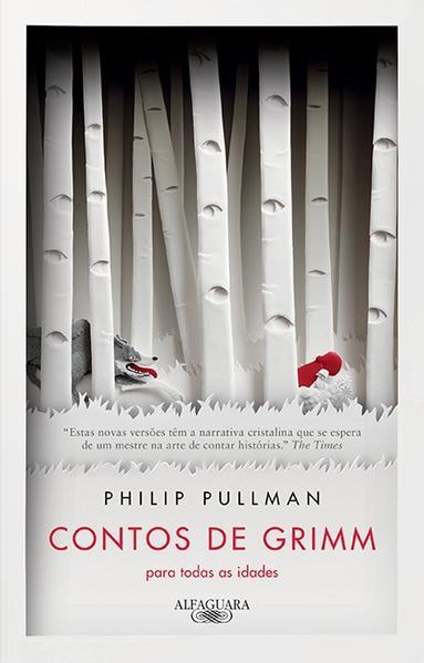 Contos de Grimm Para Todas as Idades, livro de Philip Pullman