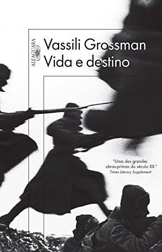 Vida e destino, livro de Vassili Grossman