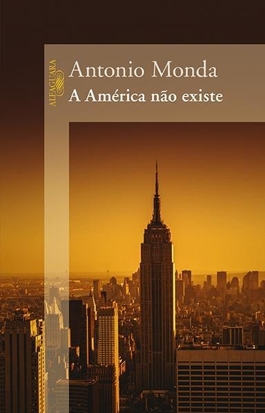 América Não Existe, A, livro de Antonio Monda