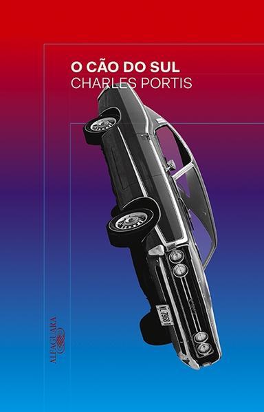 O cão do sul, livro de Charles Portis
