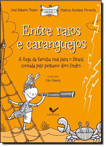 Entre Raios e Caranguejos, livro de José Roberto Torero