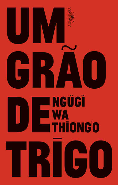 Grão de Trigo, Um, livro de Ngugi Wa Thiong o