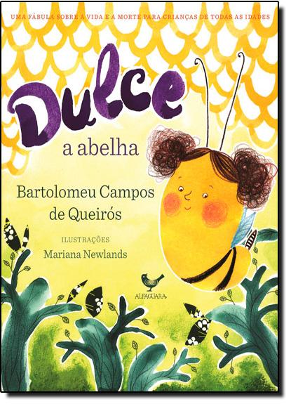 Dulce a Abelha, livro de Bartolomeu Campos de Queirós
