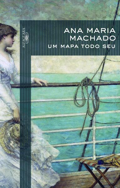 Um mapa todo seu, livro de Ana Maria Machado