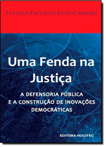 Fenda na Justiça: Uma, livro de Luciana ZAffalon Leme