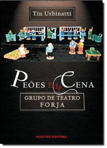 Peões em Cena, livro de Tin Urbinatti