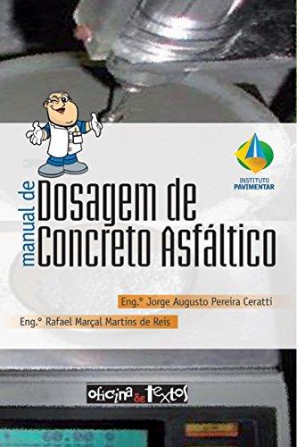 Manual de Dosagem de Concreto Asfaltico, livro de Jorge Augusto Pereira Ceratti | Rafael Marçal Martins de Reis