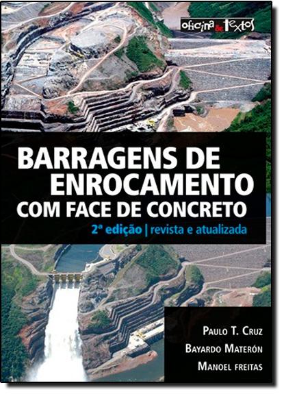 Barragens de Enrocamento com Face de Concreto, livro de Paulo Cruz