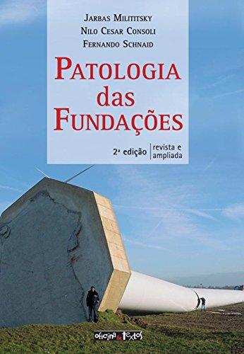 Patologia das Fundações, livro de Jarbas Milititsky
