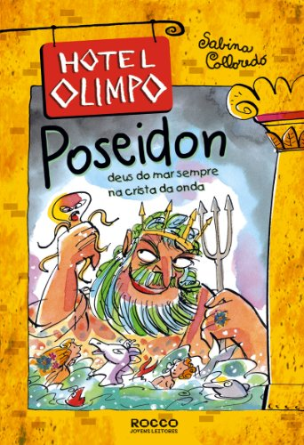 POSEIDON - DEUS DO MAR SEMPRE NA CRISTA DA ONDA, livro de COLLOREDO, SABINA