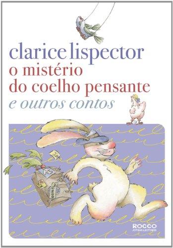 O mistério do coelho pensante e outros contos, livro de Clarice Lispector