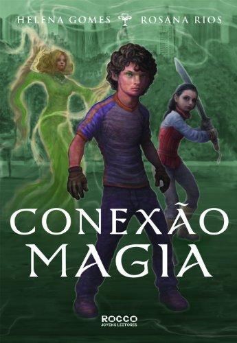 CONEXAO MAGIA, livro de GOMES, HELENA; RIOS, ROSANA