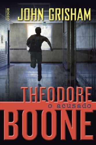 Acusado Theodore Boone, O, livro de John Grisham