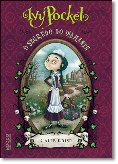 Ivy Pocket e o Segredo do Diamante, livro de CALEB KRISP