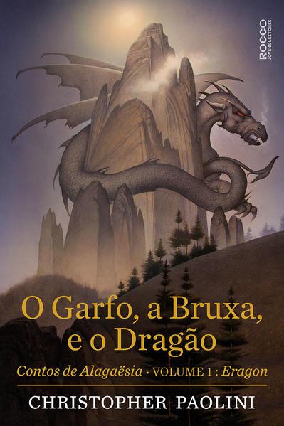 O garfo, a bruxa e o dragão, livro de Cristopher Paolini