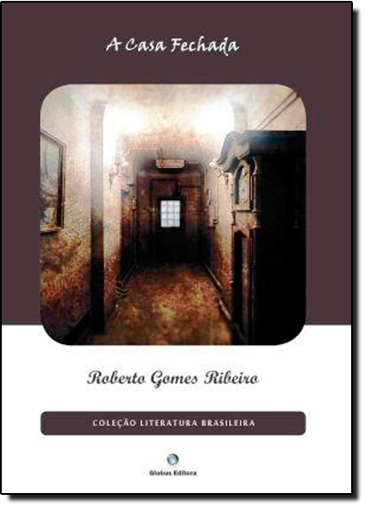 Casa Fechada, A, livro de Roberto Gomes Ribeiro