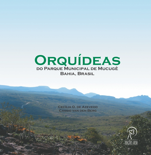 Orquídeas do Prque Municipal de Mucugê Bahia, Brasil, livro de Cecília O. de Azevedo e Cássio Van Den Berg