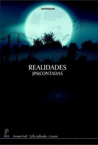 Realidades (In)Contadas, livro de Vários Autores