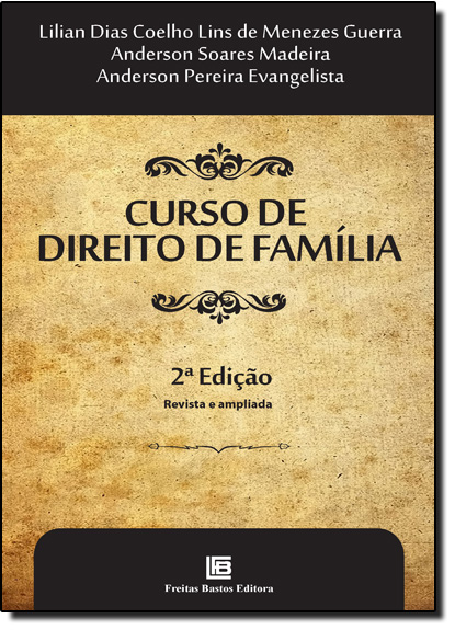 Curso de Direito de Família: Revista e Ampliada, livro de Lilian Dias Coelho Lins de Menezes Guerra